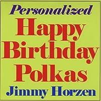 Personalized Happy Birthday Polkas