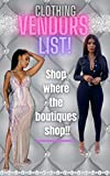 WHOLESALE CLOTHING VENDORS LIST: 10 TOP QUALITY Wholesale Clothing Vendors mostly in the USA! (VENDORS LISTS Book 1)