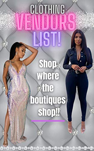 WHOLESALE CLOTHING VENDORS LIST: 10 TOP QUALITY Wholesale Clothing Vendors mostly in the USA! (VENDORS LISTS Book 1) (English Edition)