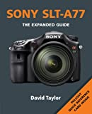 SONY SLT A77 (Expanded Guides)