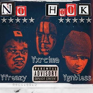 No Hook (feat. Yfr Eazy & Ygnbless)