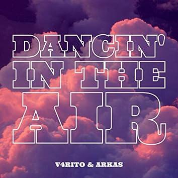 Dancin' In The Air