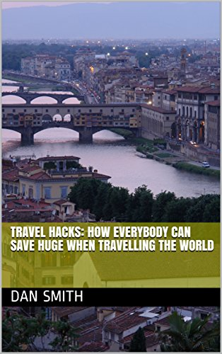 Download TRAVEL HACKS: How EVERYBODY can SAVE when travelling the world (Tips for saving when you book!) (English Edition) B07BZQGK3T
