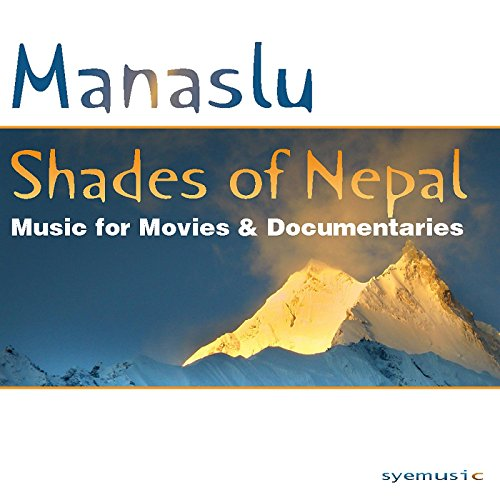 Shades of Nepal (Music for Movies and Documentaries)
