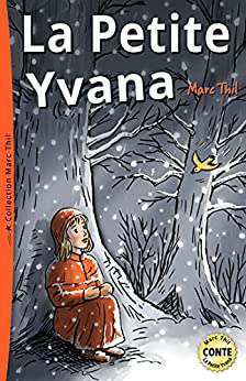 La Petite Yvana (French Edition) by [Marc Thil]