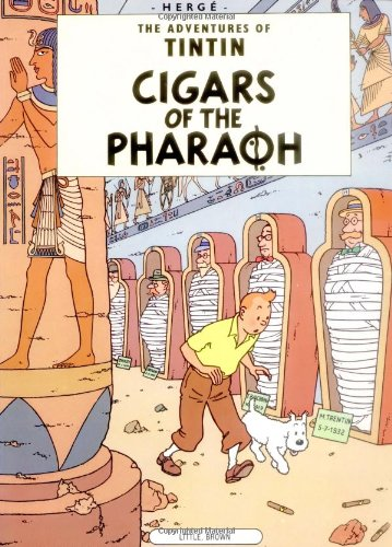 Compare Textbook Prices for Cigars of the Pharoah The Adventures of Tintin  ISBN 9780316358361 by Hergé