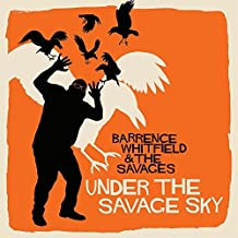 Under the Savage Sky by Barrence Whitfield & The Savages (2015-08-03)