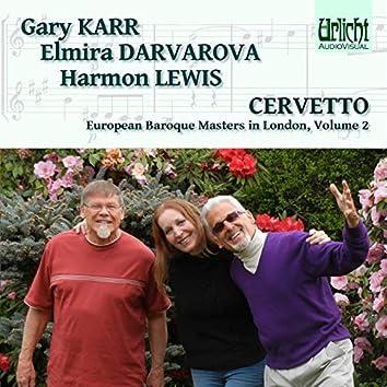 European Baroque Masters in London, Volume 2: Cervetto – Karr, Darvarova, lewis