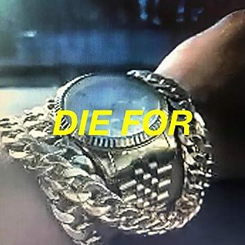 Die For (feat. meetVoutside)