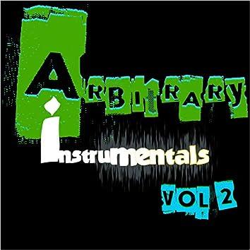 Arbitrary Instrumentals, Vol. 2