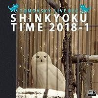 SHINKYOKU TIME 2018-1