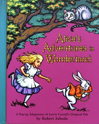 Alice's Adventures in Wonderland (New York Times Best Illustrated Books (Awards))の詳細を見る