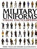 Military Uniforms Visual Encyclopedia
