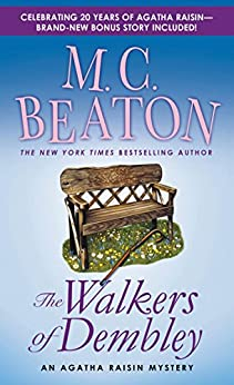 The Walkers of Dembley: An Agatha Raisin Mystery (Agatha Raisin Mysteries Book 4) by [M. C. Beaton]