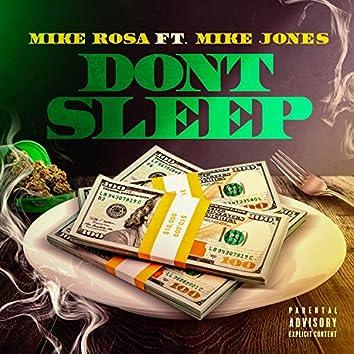 Don't Sleep (feat. Mike Jones)