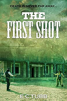The First Shot by [E C Tubb]