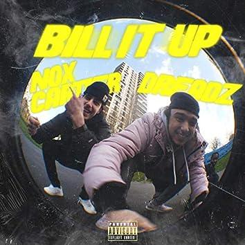 Bill It Up!