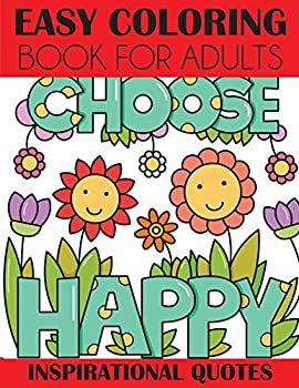 Easy Coloring Book for Adults  Inspirational Quotes
