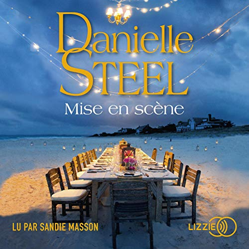 Mise en scène Audiobook By Danielle Steel cover art