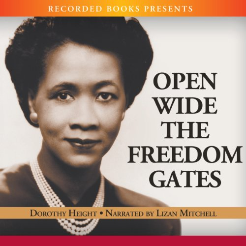 Open Wide the Freedom Gates audiobook cover art
