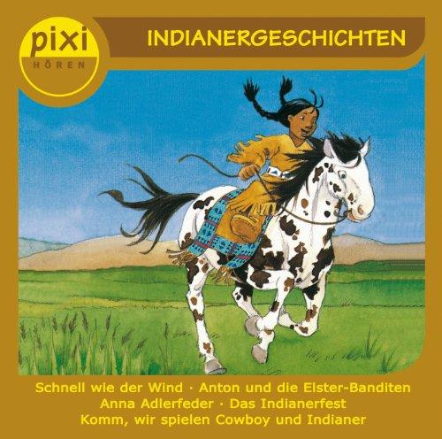 Pixi Hören - Indianergeschichten