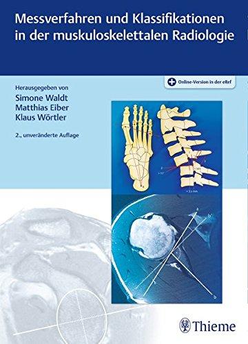 Messverfahren und Klassifikationen in der muskuloskelettalen Radiologie