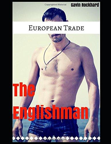 European Trade: The Englishmen