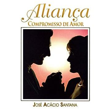 Aliança, Compromisso de Amor (feat. Coral Acorde Coração)