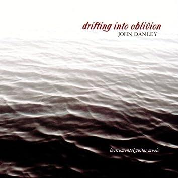 Drifting Into Oblivion