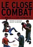 Close-Combat - Entraînements et techniques