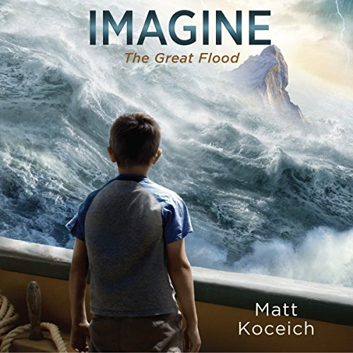 Imagine...The Great Flood audiobook cover art