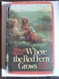 Where the Red Fern Grows: The Story of Two Dogs and a Boy (Cornerstone books)