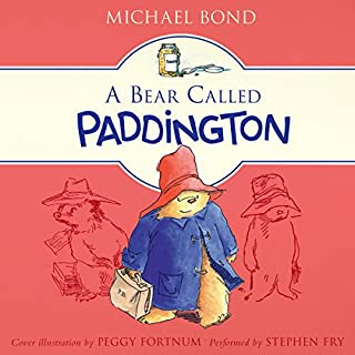 A Bear Called Paddington                   By:                                                                                                                                 Michael Bond                               Narrated by:                                                                                                                                 Stephen Fry                      Length: 2 hrs and 39 mins     761 ratings     Overall 4.6