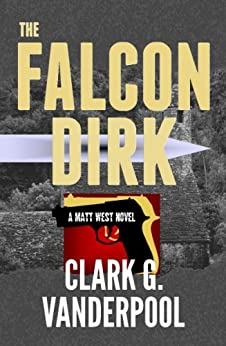 The Falcon Dirk by [Clark G. Vanderpool]