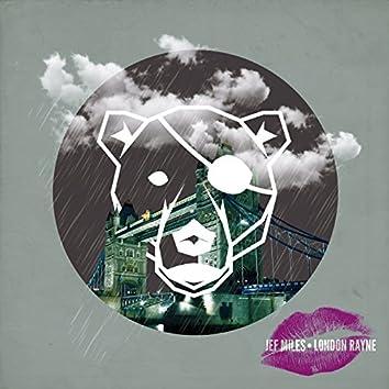 London Rayne (Feat. Windmills)