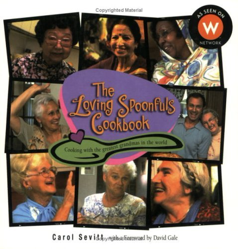 Loving Spoonfuls Cookbook by Carol Sevitt (October 02,2002)