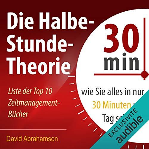 Die Halbe-Stunde-Theorie Titelbild