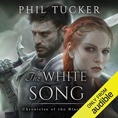 The White Song: Chronicles of the Black Gate, Book 5