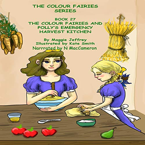 The Colour Fairies and Polly's Emergency Harvest Kitchen  By  cover art