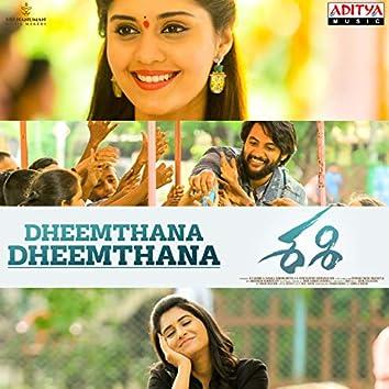 "Dheemthana Dheemthana (From ""Sashi"")"