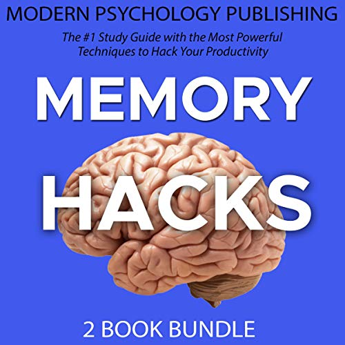 Memory Hacks: 2 Book Bundle Audiobook By Modern Psychology Publishing cover art