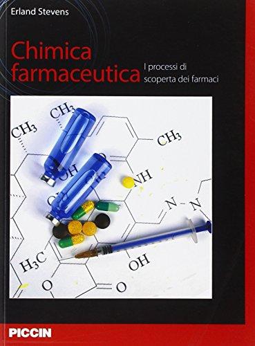 Chimica farmaceutica. I processi di scoperta dei farmaci