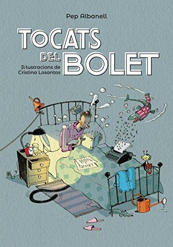 Tocats del bolet (Llibres infantils i juvenils - Pluja de llibres +8)