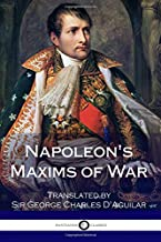 Napoleon's Maxims of War
