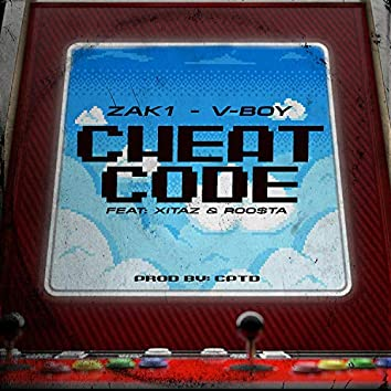 Cheat Code (feat. Zak1, Xitaz & Roo$ta)