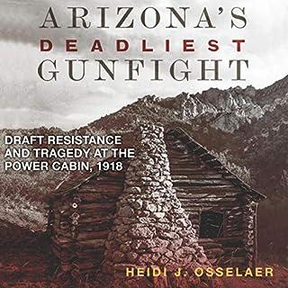 Arizona's Deadliest Gunfight audiobook cover art