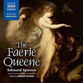 The Faerie Queene                   Written by:                                                                                                                                 Edmund Spenser                               Narrated by:                                                                                                                                 David Timson                      Length: 33 hrs and 10 mins     1 rating     Overall 3.0