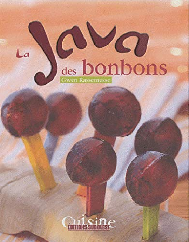 Preisvergleich Produktbild La java des bonbons (JAVA - CUISINE)