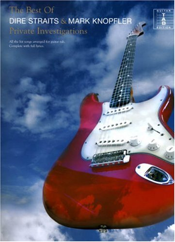The Best of 'Dire Straits' and Mark Knopfler: Private Investigation TAB (Private Investigations Tab)