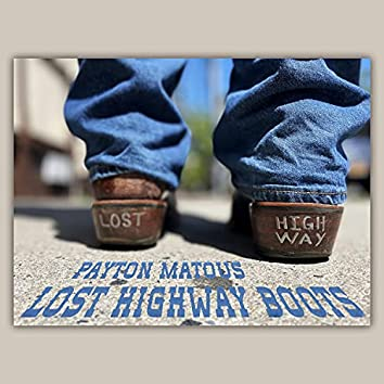 Lost Highway Boots